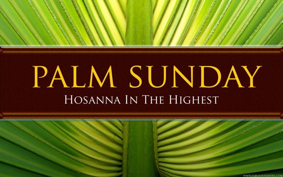 Palm-Sunday-Hosanna-In-The-Highest