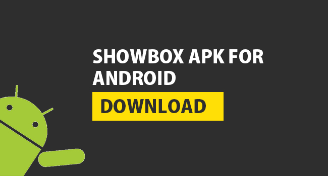 Download Showbox Apk Latest Version Techavy